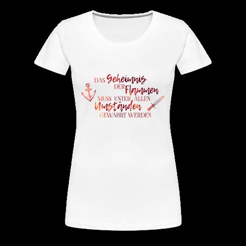 Das Geheimnis der Flammen - Frauen Premium T-Shirt