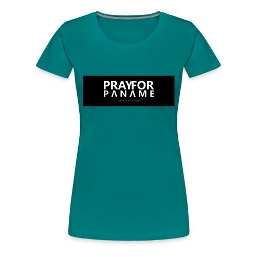 TEE-SHIRT HOMME - PRAY FOR PANAME - T-shirt Premium Femme