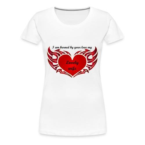 Ton amour m'enflamme le coeur - T-shirt Premium Femme