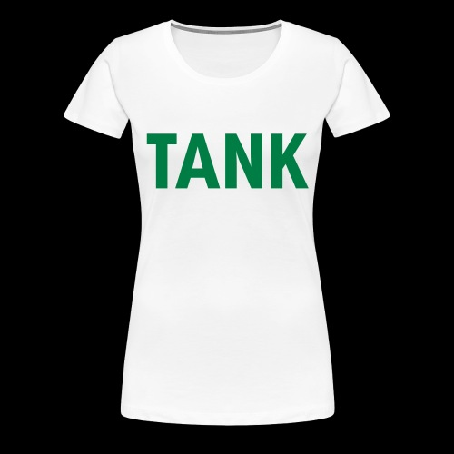tank - Vrouwen Premium T-shirt