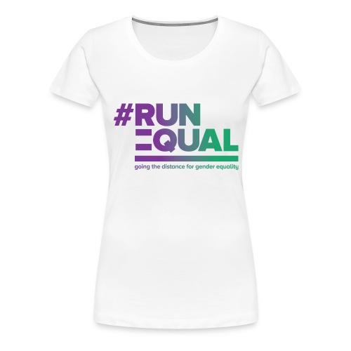 Gender Equality in Athletics #runequal - Women's Premium T-Shirt