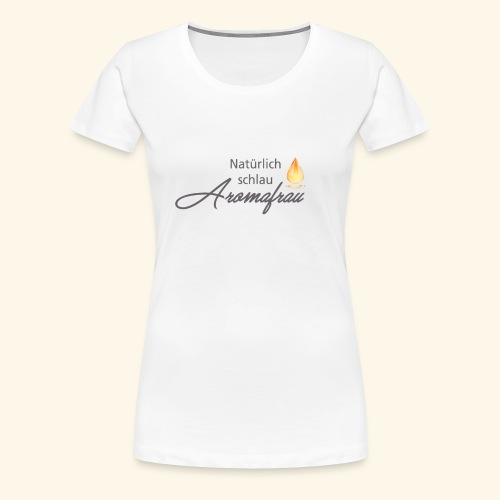 Aromafrau - Frauen Premium T-Shirt