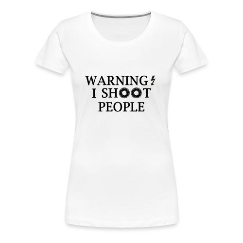 WARNING! - Women's Premium T-Shirt