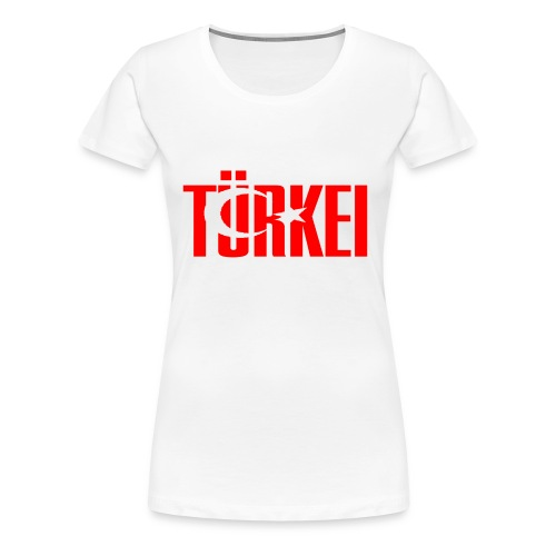 türkei - Frauen Premium T-Shirt