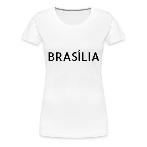 Brasilia - Women's Premium T-Shirt