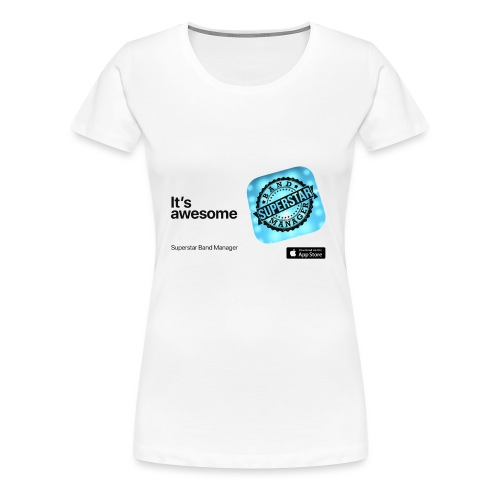 It's awesome - Women's Premium T-Shirt