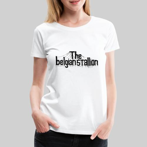 The Belgian Stallion Logo 2020 Black - Frauen Premium T-Shirt