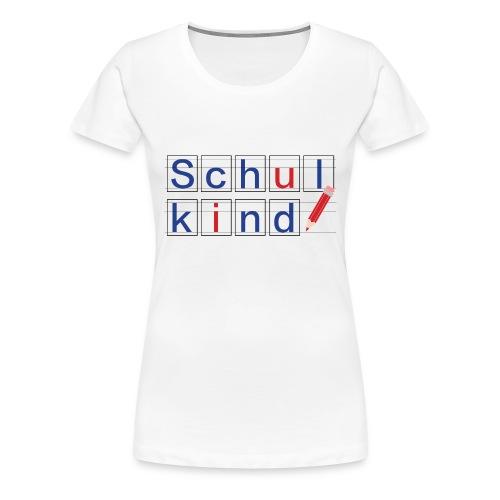 schulkind - Frauen Premium T-Shirt