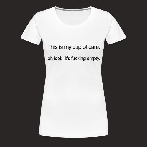 cup of care - Frauen Premium T-Shirt