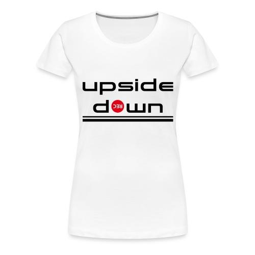 UpSideDown - Vrouwen Premium T-shirt