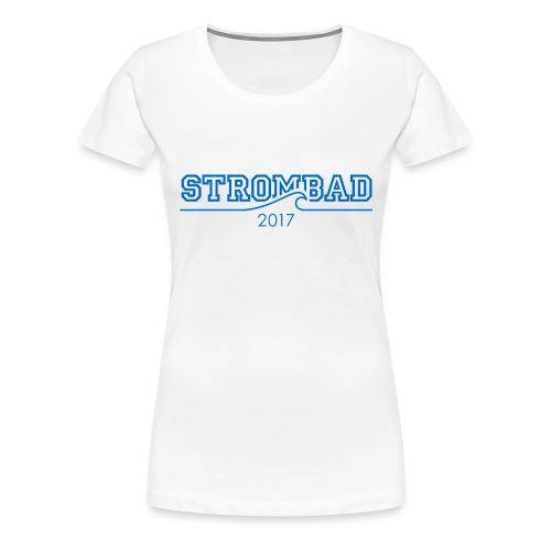 strombad college Welle 2017 - Frauen Premium T-Shirt