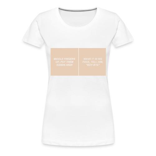 BOY BYE - RAEVERSE - Vrouwen Premium T-shirt