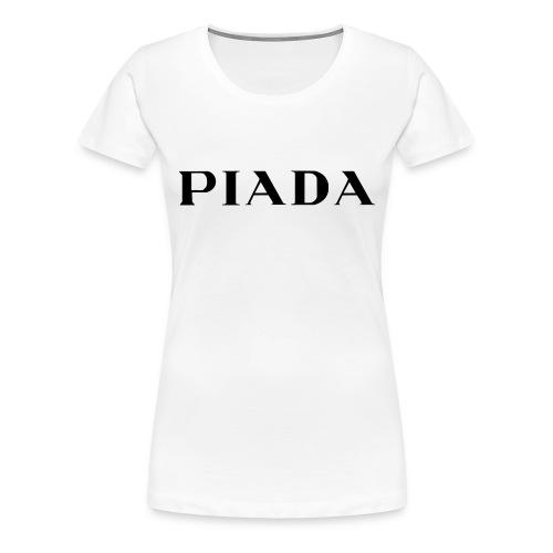 PIADA - Maglietta Premium da donna