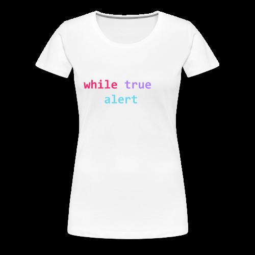 whilte(true) tee - Women's Premium T-Shirt