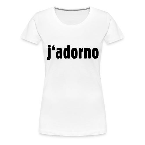 j'adorno - Frauen Premium T-Shirt