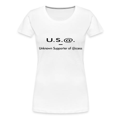 U.S.@. - Unknown Supporter of @ccess - Frauen Premium T-Shirt