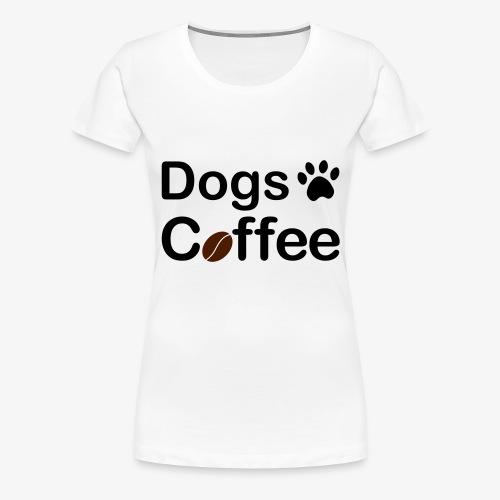 Hundar & Kaffe - Premium-T-shirt dam