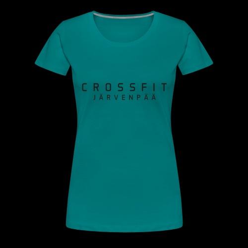 CrossFit Järvenpää mustateksti - Naisten premium t-paita