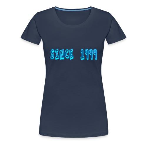Since 1999 - Naisten premium t-paita