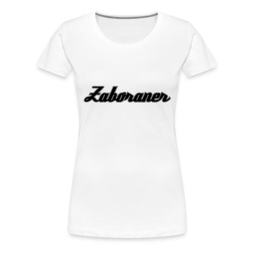 zaboraner - Frauen Premium T-Shirt