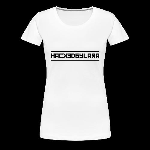 HackedByLara_Logo -Schwarz- - Frauen Premium T-Shirt