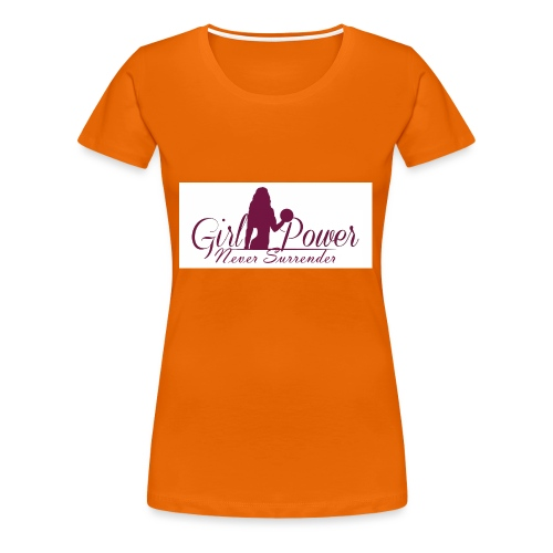 GIRL POWER NEVER SURRENDER - Camiseta premium mujer