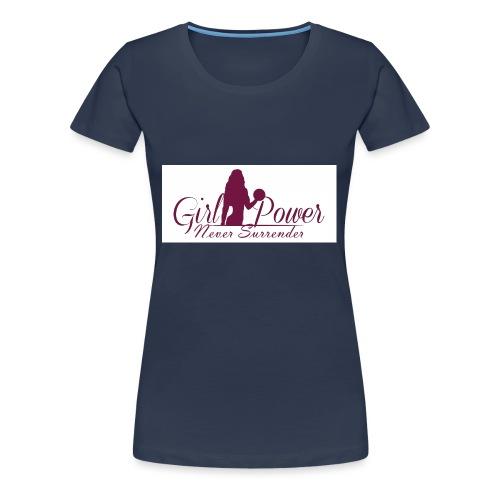 GIRL POWER NEVER SURRENDER - Camiseta premium mujer