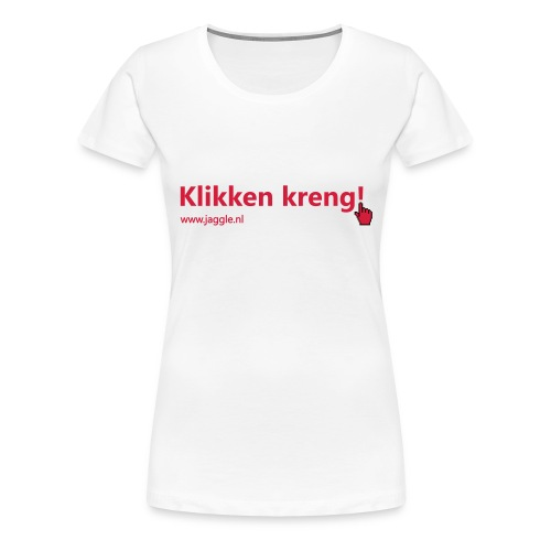 Klikken kreng - Vrouwen Premium T-shirt