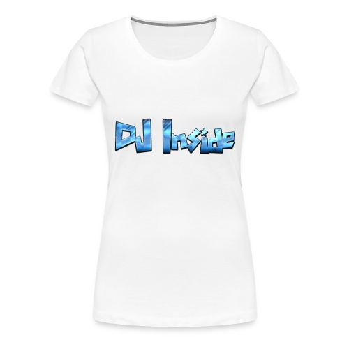 Cool Text DJ Inside 275586748159816 - Frauen Premium T-Shirt