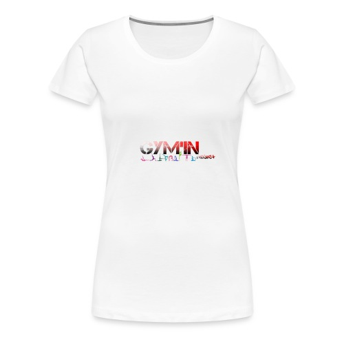 gym'in project - T-shirt Premium Femme
