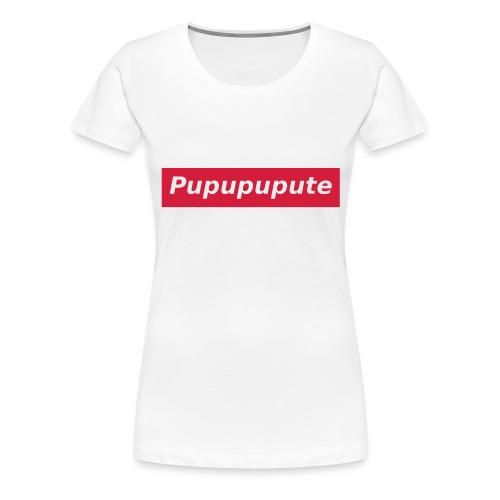Pupupupute - T-shirt Premium Femme