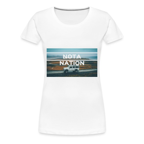 Nota Nation - Women's Premium T-Shirt