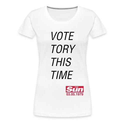 Vote Tory This Time B - Women's Premium T-Shirt