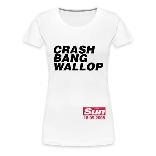 Crash Bang Wallop 1 - Women's Premium T-Shirt
