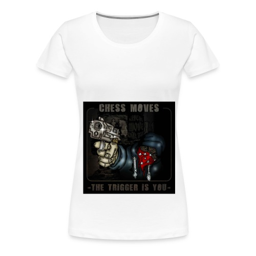 The Trigger is You 1 - Women's Premium T-Shirt