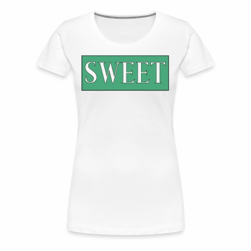 SWEET - Premium T-skjorte for kvinner