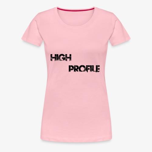 HIGH PROFILE SIMPLE - Women's Premium T-Shirt