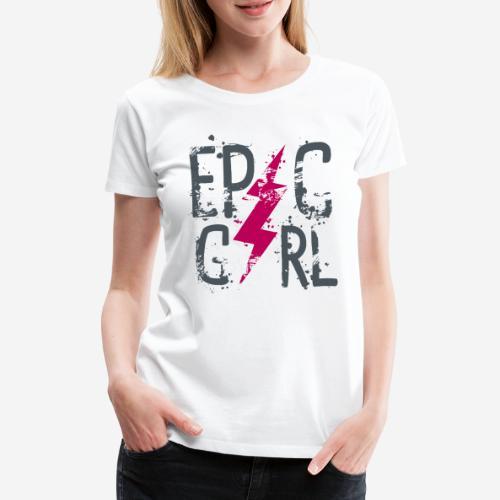 epische Mädchen - Frauen Premium T-Shirt