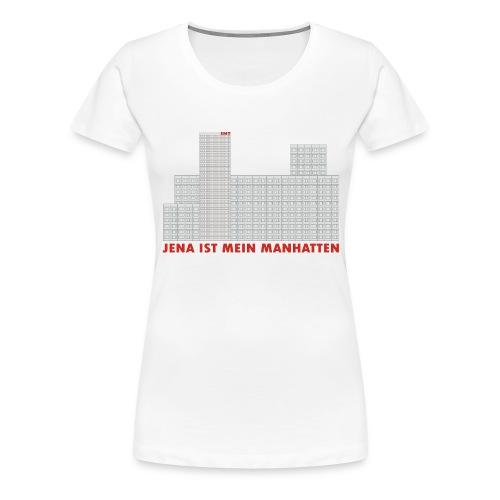 jena manhatten - Frauen Premium T-Shirt