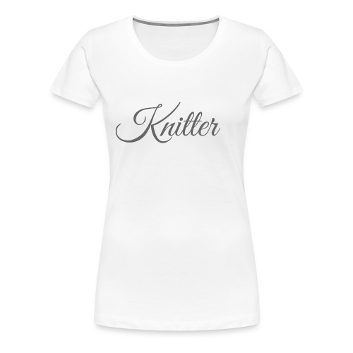 Knitter, dark gray - Women's Premium T-Shirt