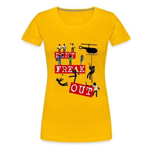 Chuck don t freak out - Camiseta premium mujer