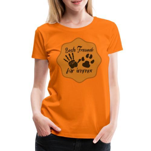 Hund und Mensch eine Freundschaft für immer - Frauen Premium T-Shirt