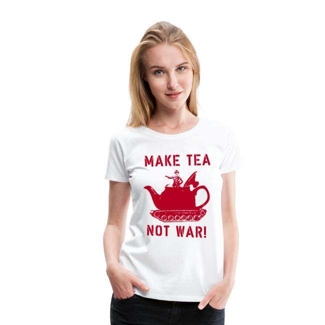 Make Tea not War!