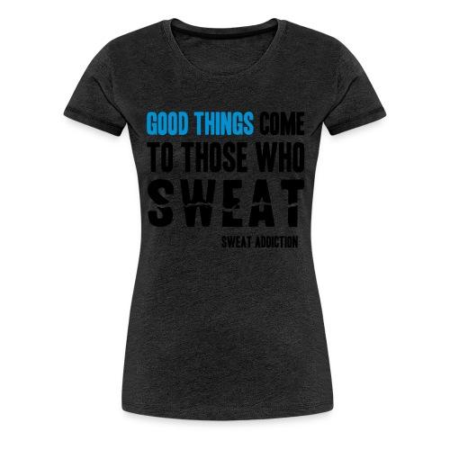 Good Things - Naisten premium t-paita
