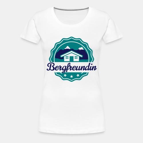 Bergfreundin - Frauen Premium T-Shirt