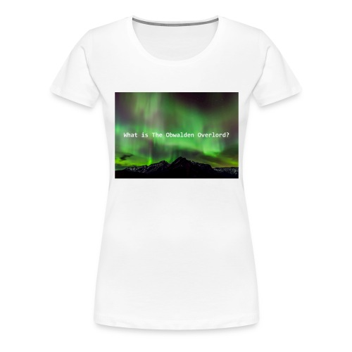Obwalden Overlord - Women's Premium T-Shirt