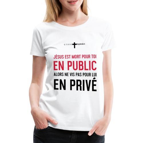 Public ou privé - T-shirt Premium Femme
