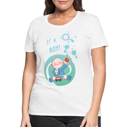 its a boy! Umstandsmode t shirt lustig Schwanger - Frauen Premium T-Shirt