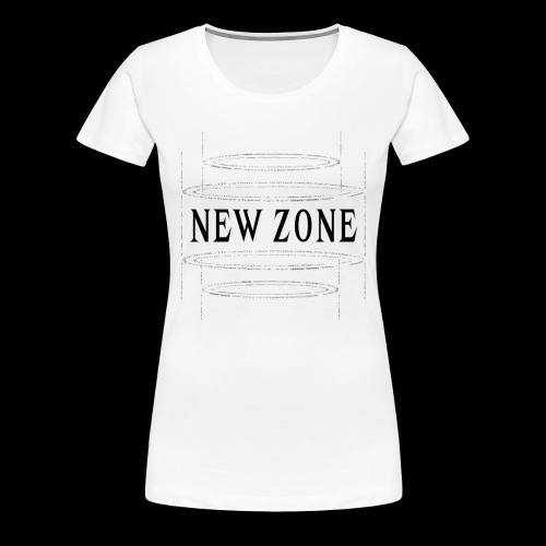 NEW ZONE - Women's Premium T-Shirt