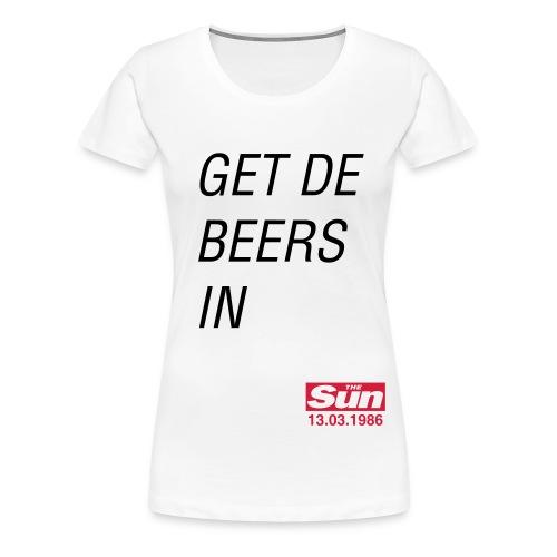Get De Beers In B - Women's Premium T-Shirt